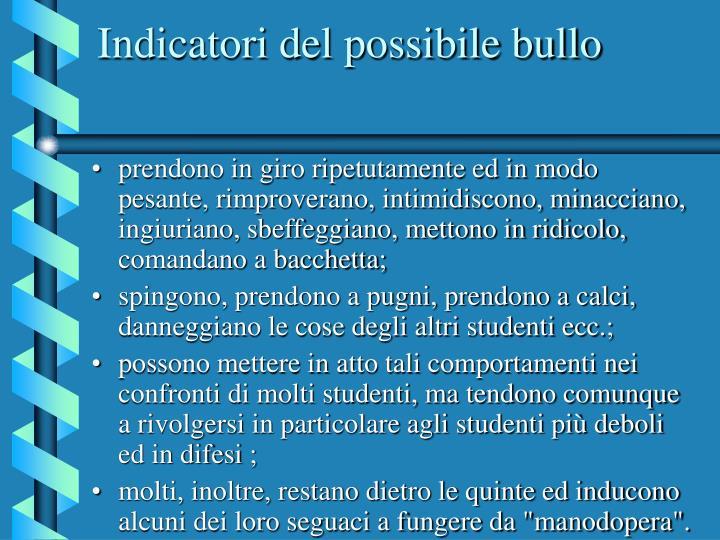 Indicatori del possibile bullo