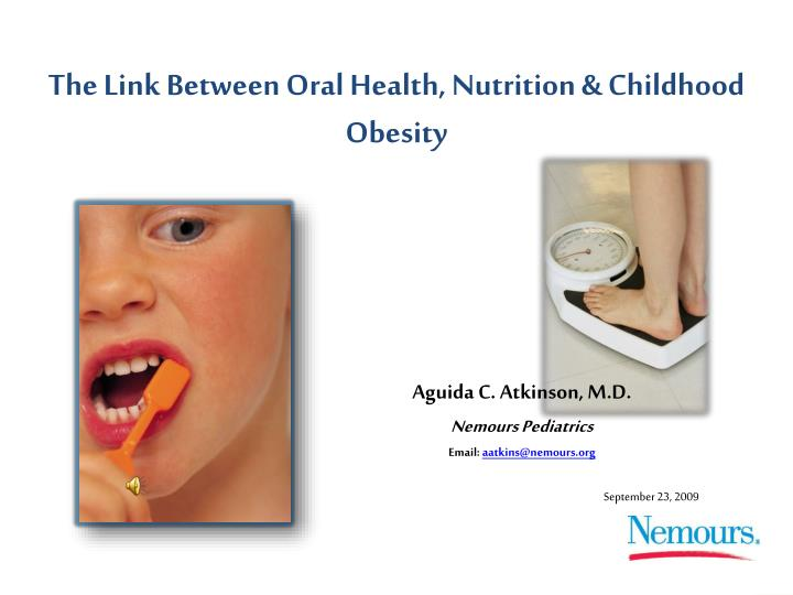 The link between oral health nutrition childhood obesity