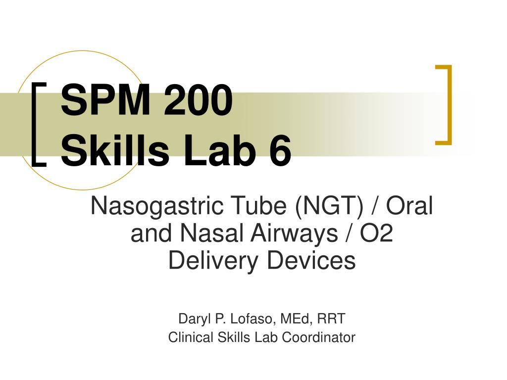spm 200 skills lab 6 l.