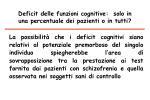 deficit delle funzioni cognitive solo in una percentuale dei pazienti o in tutti