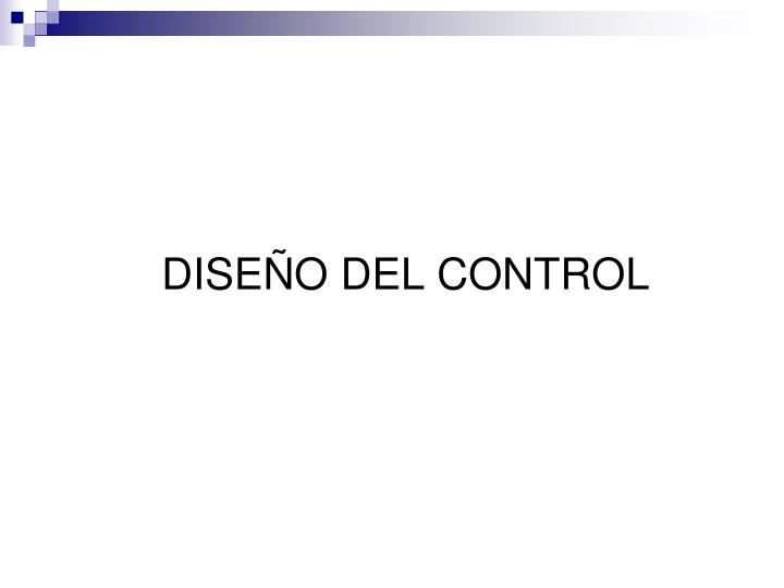 DISEÑO DEL CONTROL