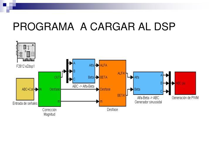 PROGRAMA  A CARGAR AL DSP