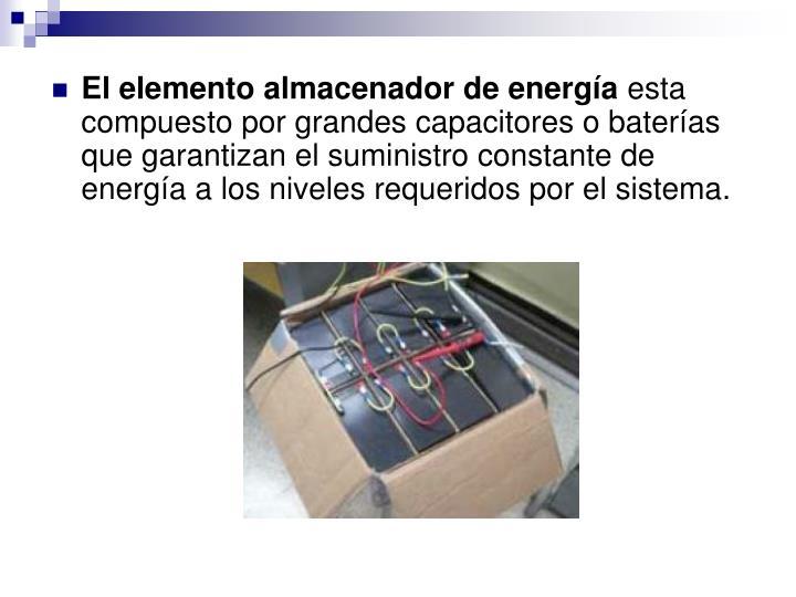 El elemento almacenador de energía