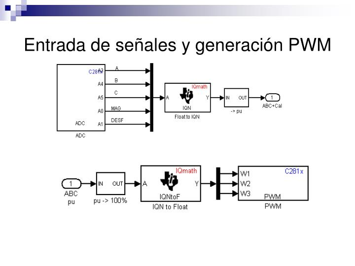 Entrada de señales y generación PWM