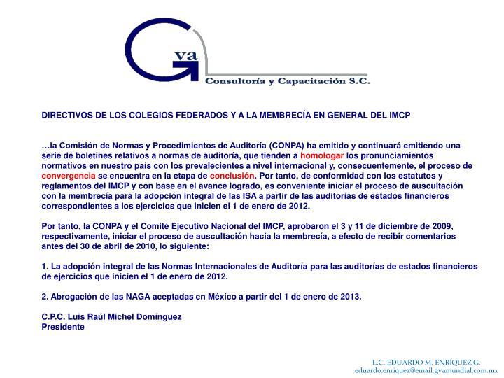 DIRECTIVOS DE LOS COLEGIOS FEDERADOS Y A LA MEMBRECÍA EN GENERAL DEL IMCP