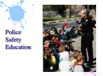 police safety education