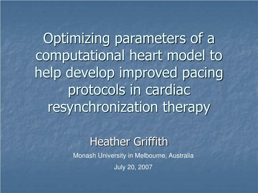 Optimizing parameters of a computational heart model to help develop improved pacing protocols in cardiac resynchronization therapy