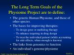 the long term goals of the physiome project are to define