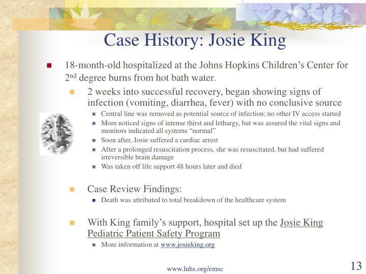 Case History: Josie King