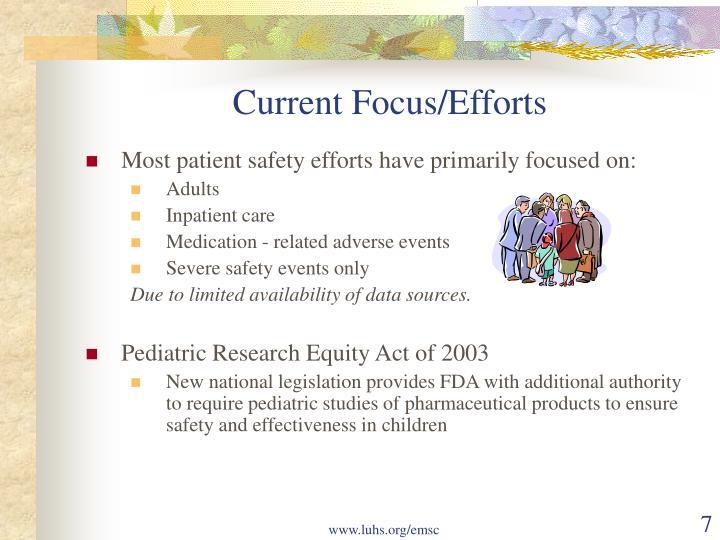 Current Focus/Efforts