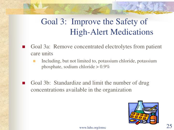 Goal 3:  Improve the Safety of
