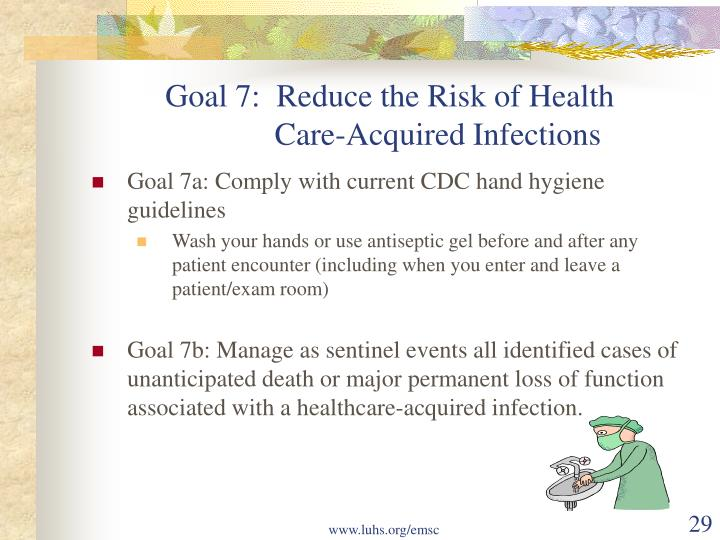 Goal 7:  Reduce the Risk of Health
