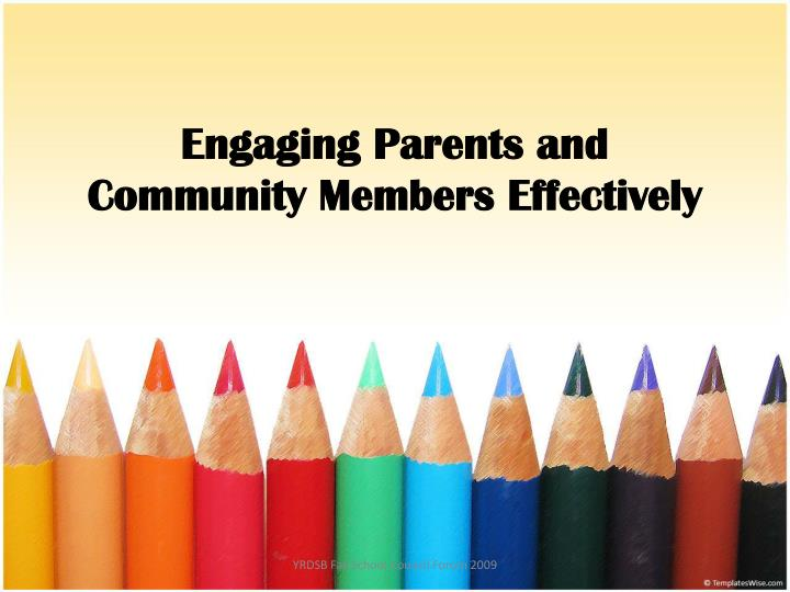 Engaging parents and community members effectively