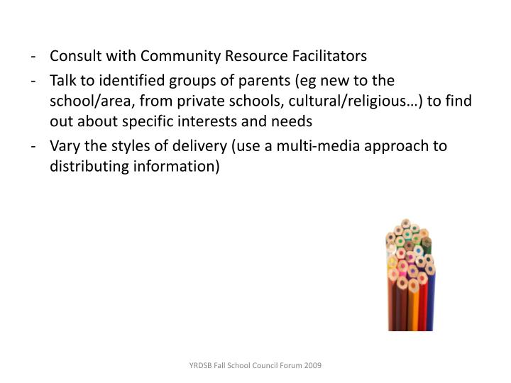 Consult with Community Resource Facilitators
