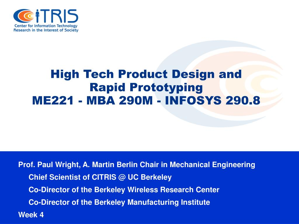 high tech product design and rapid prototyping me221 mba 290m infosys 290 8 l.