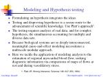 modeling and hypothesis testing