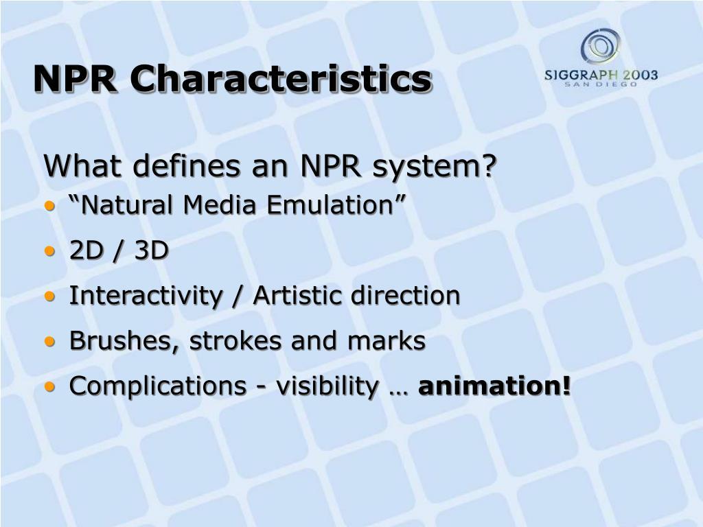 NPR Characteristics