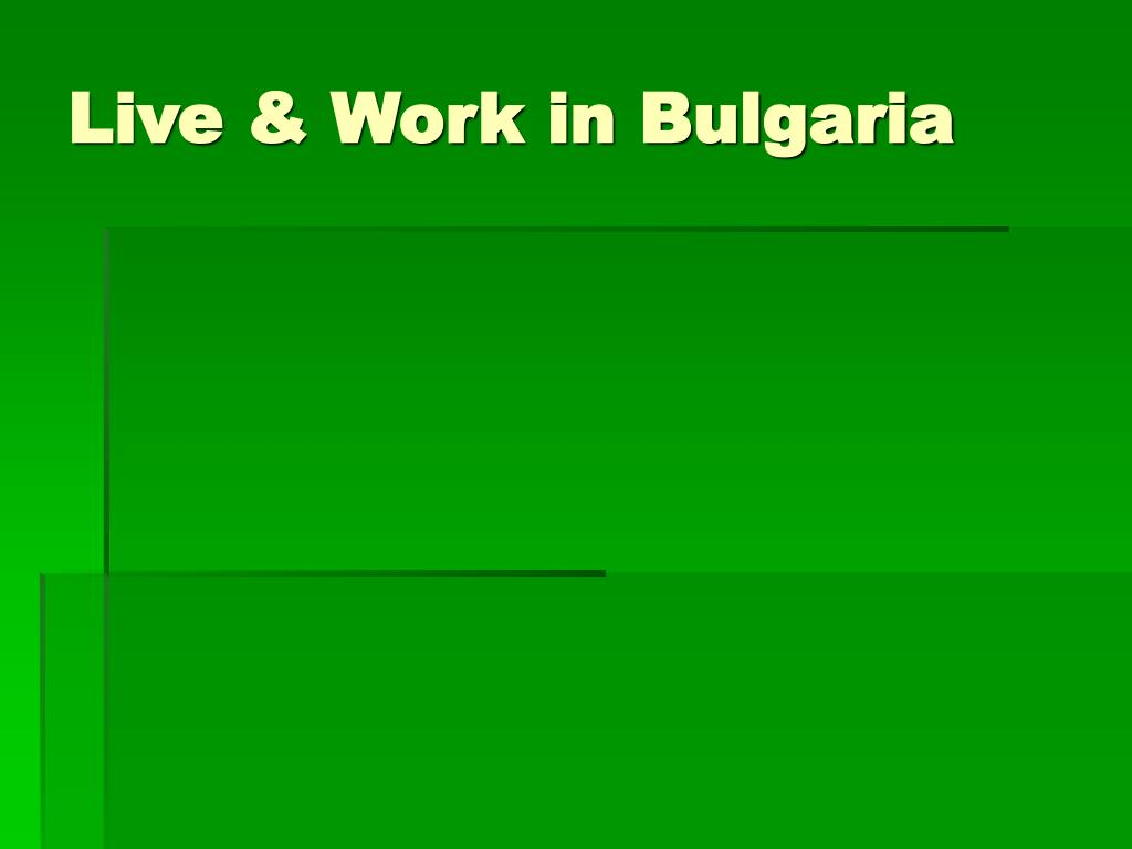 live work in bulgaria l.