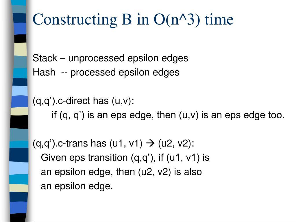 Constructing B in O(n^3) time