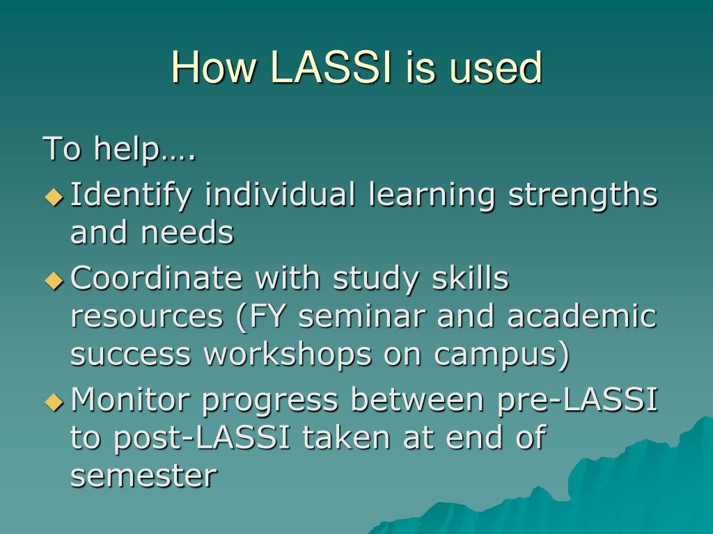 How LASSI is used