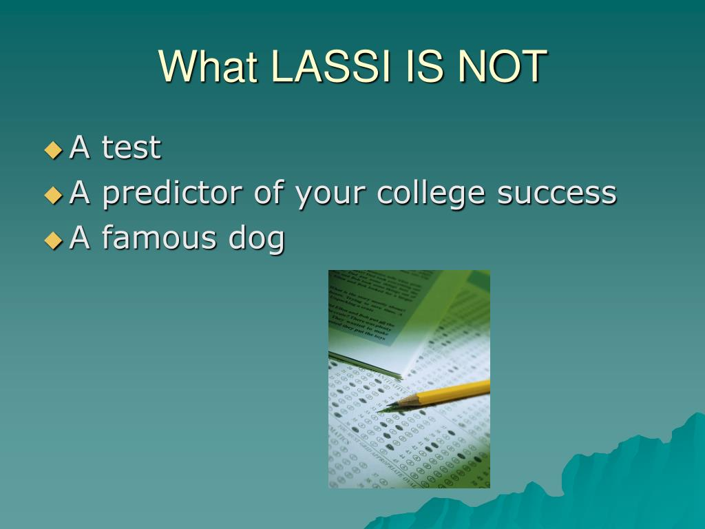 What LASSI IS NOT