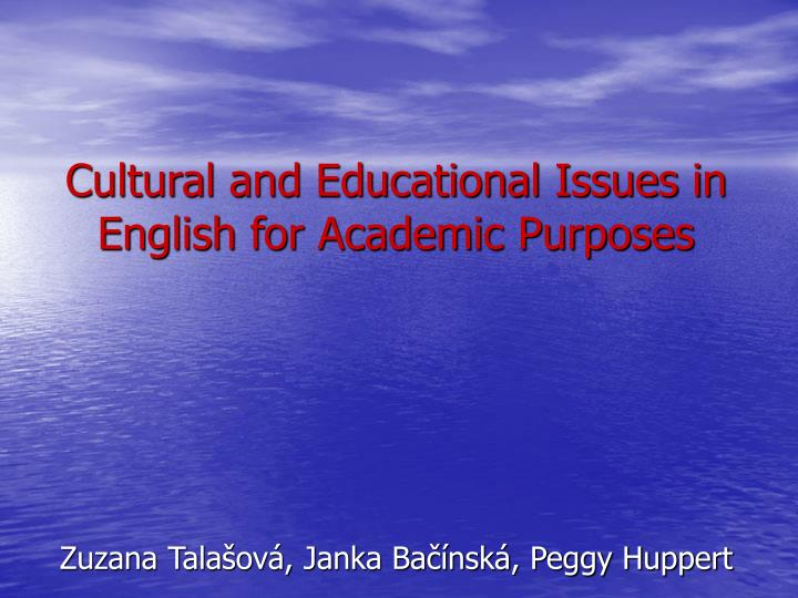 cultural and educational issues in english for academic purposes n.