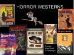 horror westerns