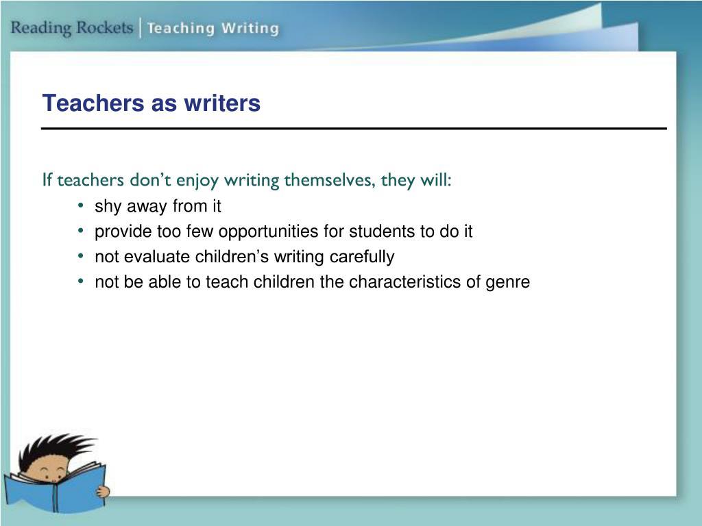 Teachers as writers