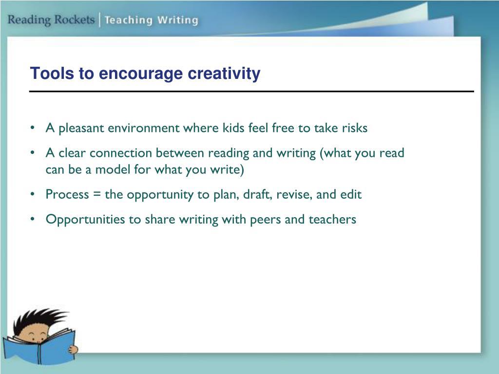 Tools to encourage creativity