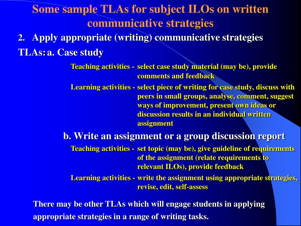 Some sample TLAs for subject ILOs on written communicative strategies