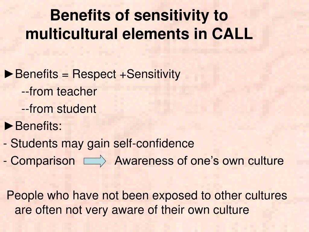 Benefits of sensitivity to multicultural elements in CALL