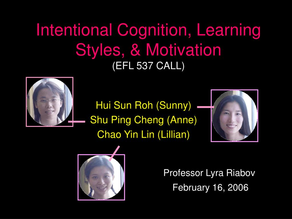 intentional cognition learning styles motivation efl 537 call l.