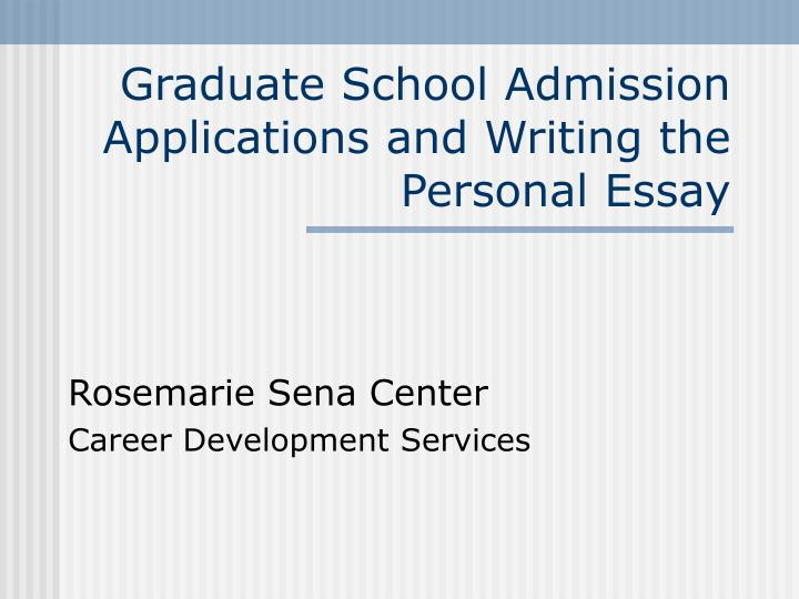 writing graduate admission essay