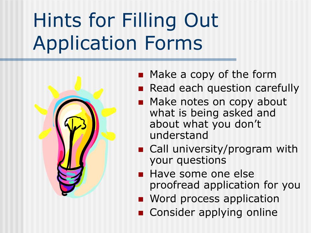 Hints for Filling Out Application Forms