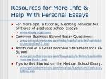resources for more info help with personal essays