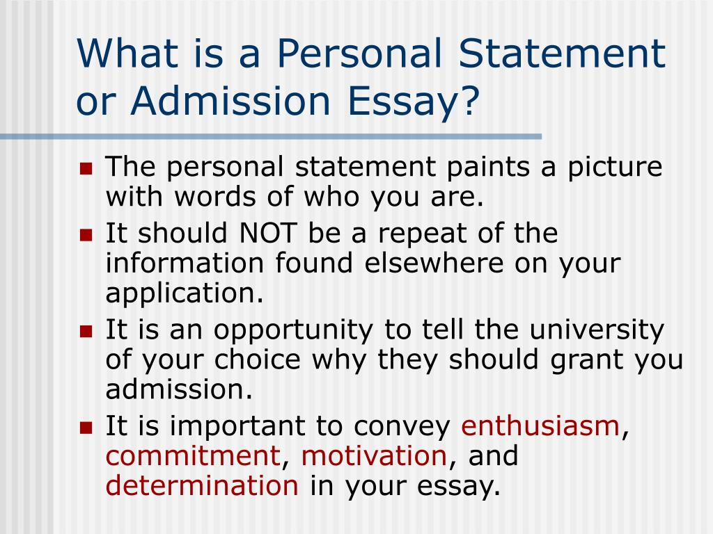 What is a Personal Statement or Admission Essay?