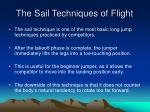 the sail techniques of flight
