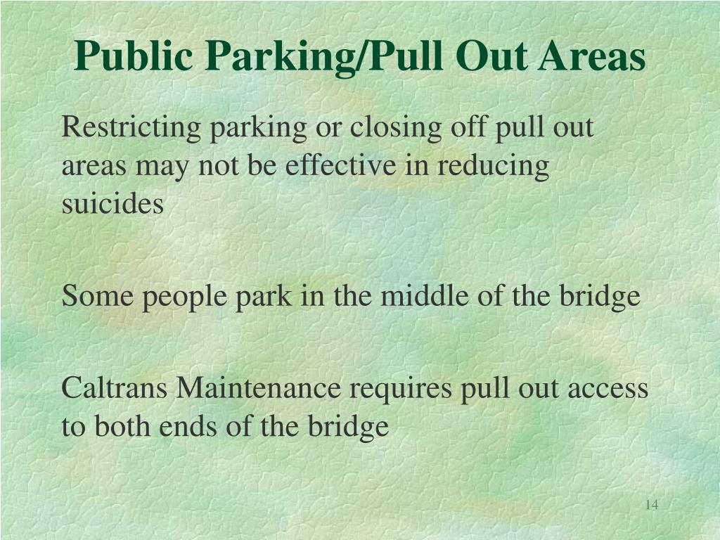 Public Parking/Pull Out Areas