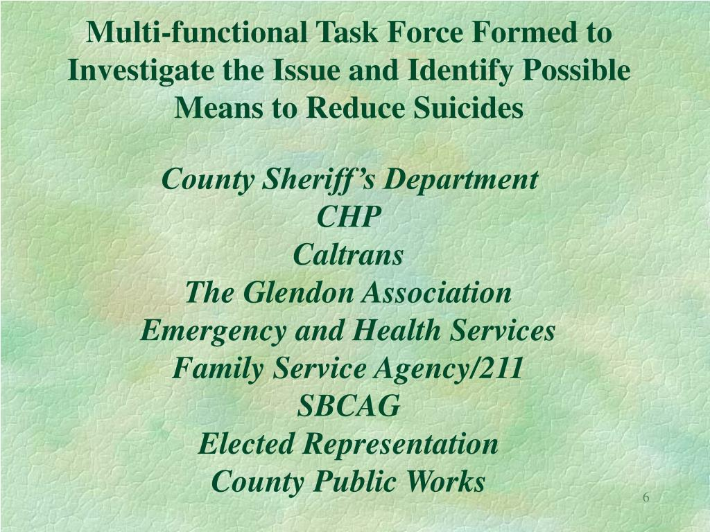 Multi-functional Task Force Formed to Investigate the Issue and Identify Possible Means to Reduce Suicides