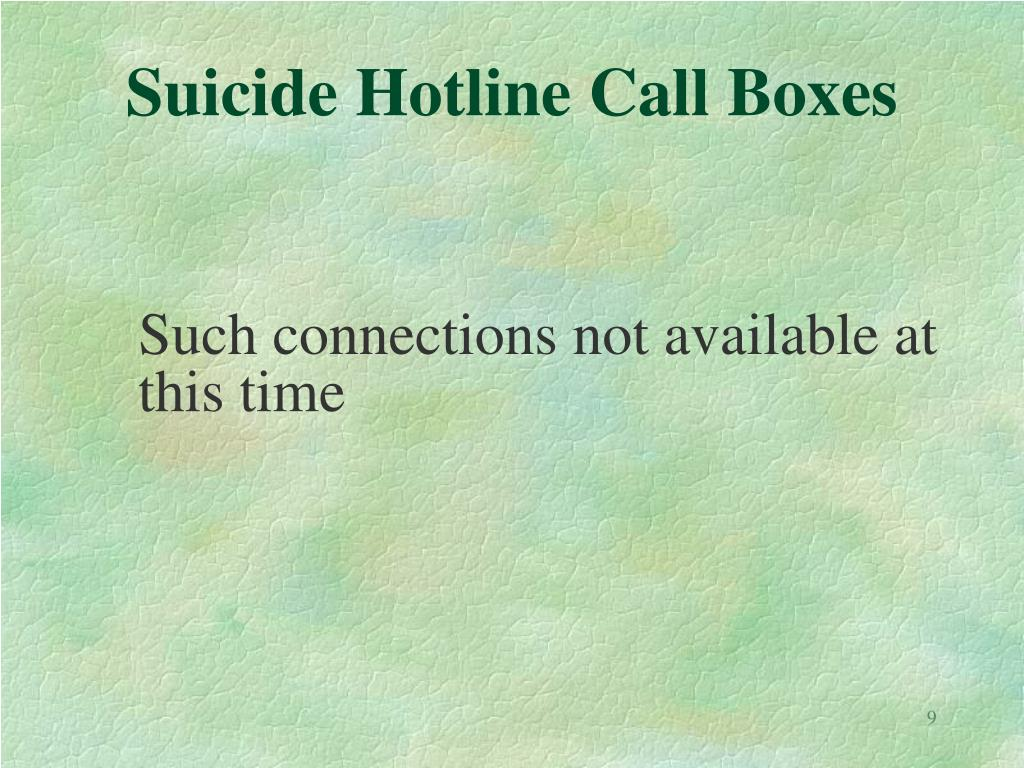 Suicide Hotline Call Boxes