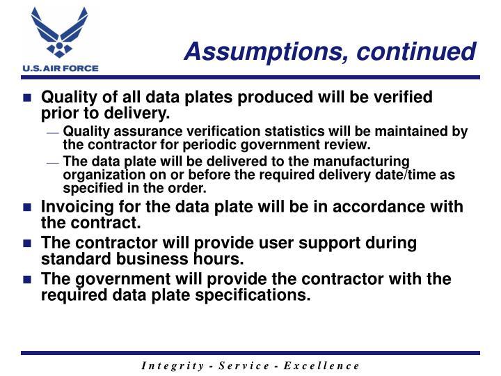 Assumptions, continued