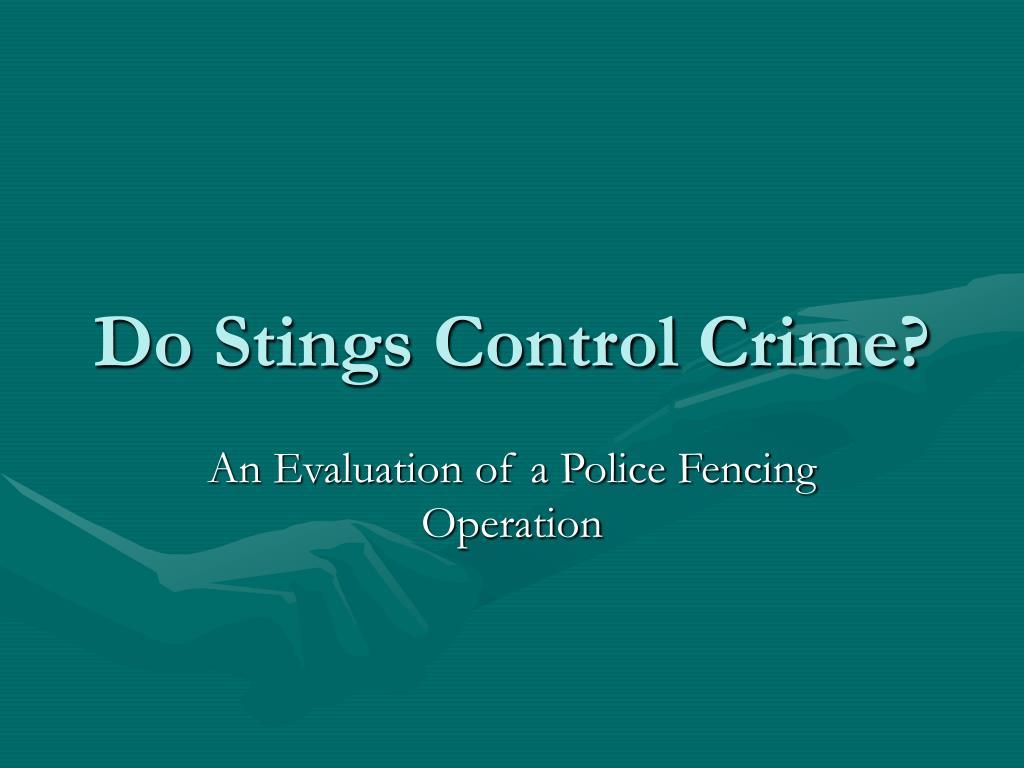 do stings control crime l.