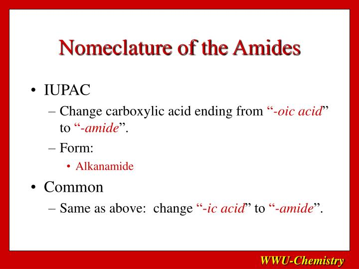 Nomeclature of the Amides