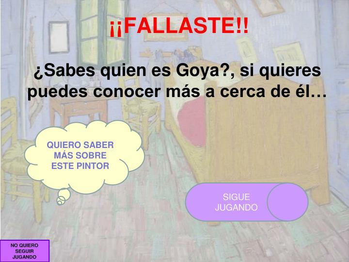 ¡¡FALLASTE!!