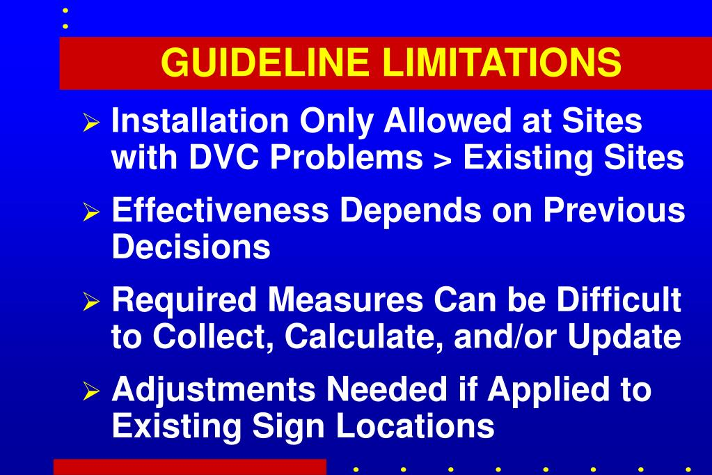 GUIDELINE LIMITATIONS