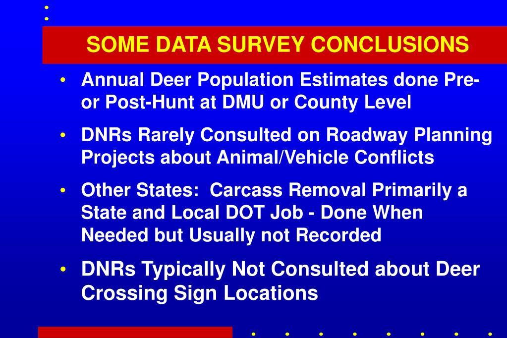SOME DATA SURVEY CONCLUSIONS