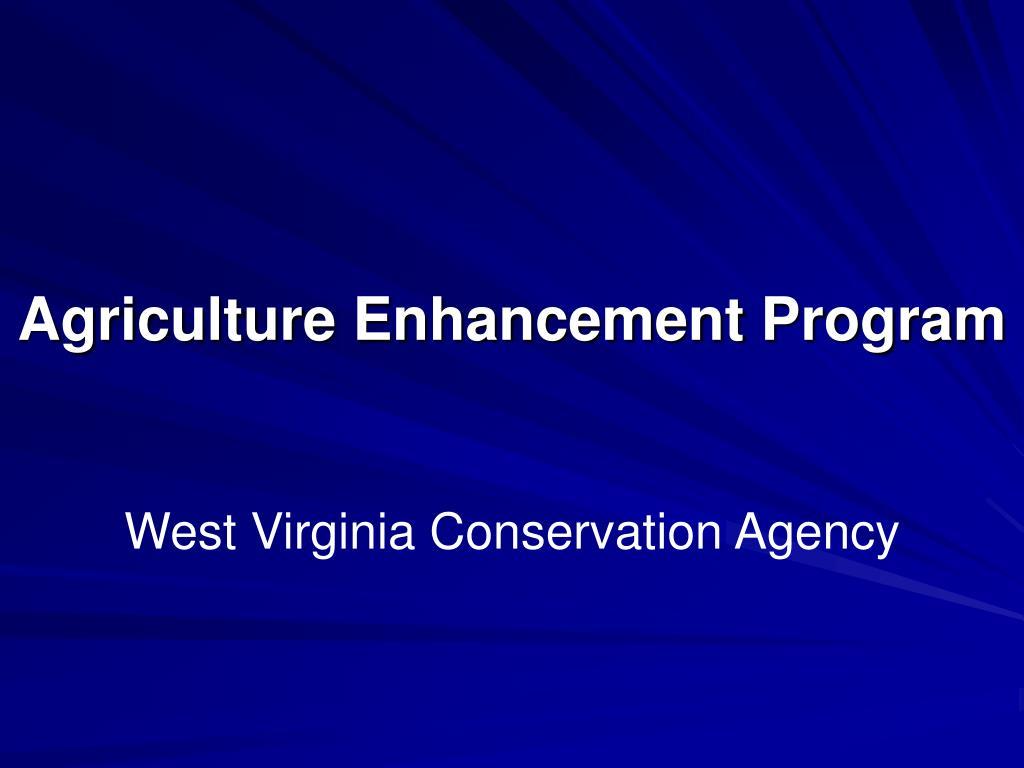 agriculture enhancement program l.