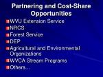 partnering and cost share opportunities