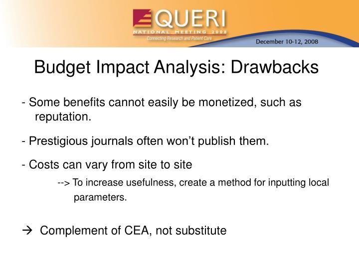 Budget Impact Analysis: Drawbacks