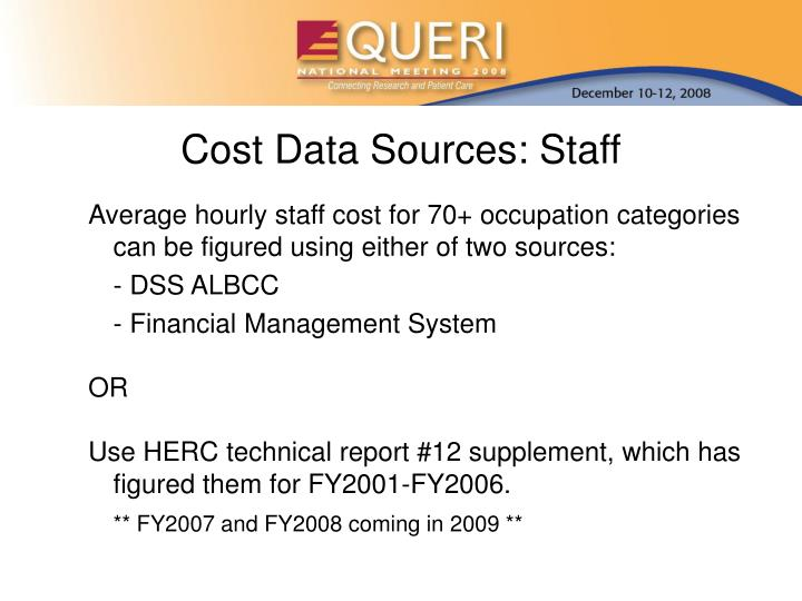 Cost Data Sources: Staff